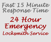 Fast 15 Minute Response Time, 24 Hour Emergency Locksmith Service